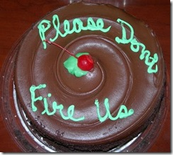 please dont fire us cake